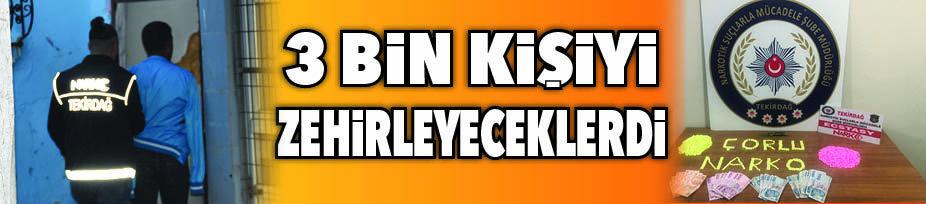 ÇORLU POLİSİNDEN GECE YARISI OPERASYONU