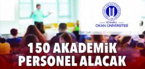 150 AKADEMİK PERSONEL ALACAK